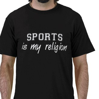 sports is my religion printed on a t-shirt